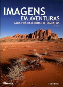 Livro Imagens Em Aventuras - Fotografia