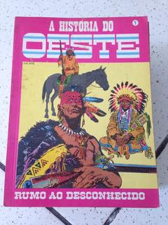 Hq Coleção A História Do Oeste