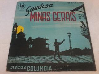 Lp - Saudosa Minas Gerais - 10 Polegadas - Columbia - Raro
