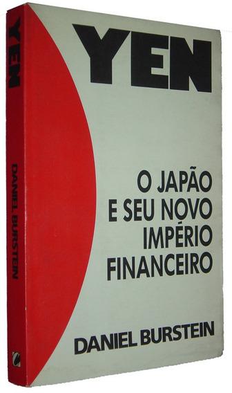 Yen O Japão E Seu Novo Imperio Financeiro Daniel Bu Livro /