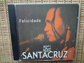 Cd Santa Cruz - Felicidade / Raggae Disco Raro