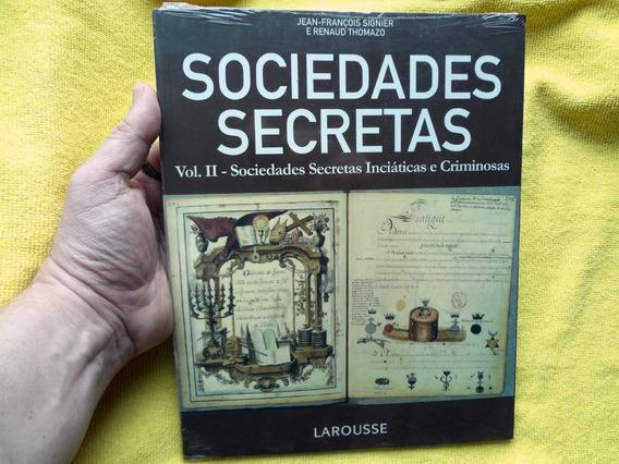 Livro Sociedades Secretas Vol. 2 Ed. Larousse / Livro Novo
