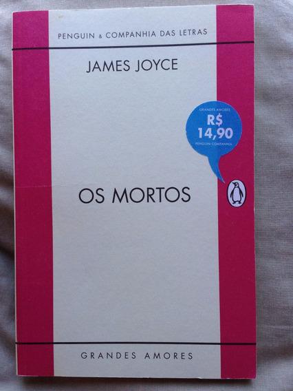 Livro James Joyce Os Mortos Grandes Amores Penguin