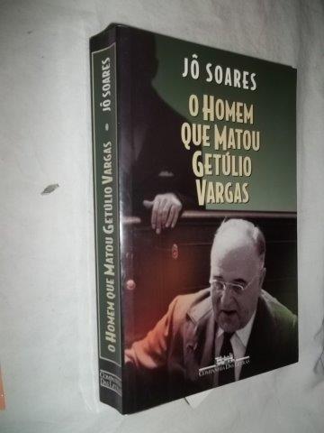 * Livro - Jô Soares - O Homem Que Matou Getulio Vargas