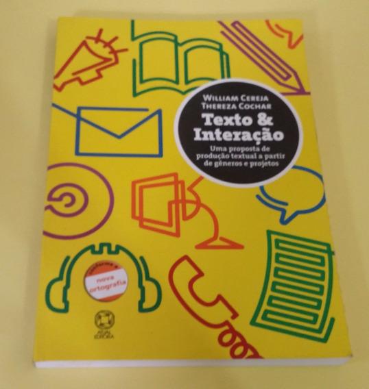 Texto E Interação - William Cereja, Thereza Cochar