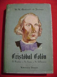 Cristóbal Colón, R. K. Goldschmit-jentner