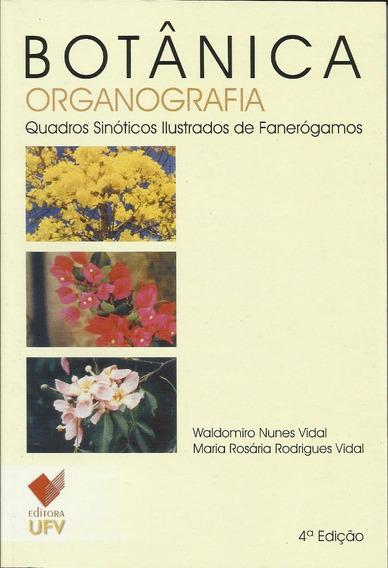 Botânica Organografia - 4ª Edição - 16ª Reimpressão