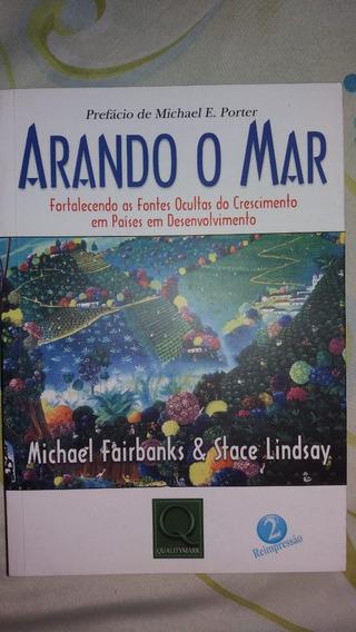 Livro Arando O Mar - Super Conservado.