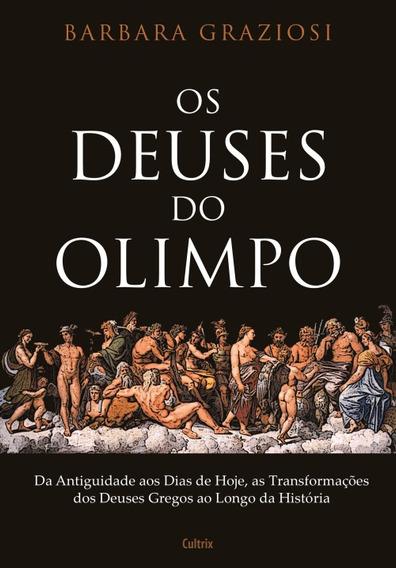 Livro - Os Deuses Do Olimpo (novo Lançamento)