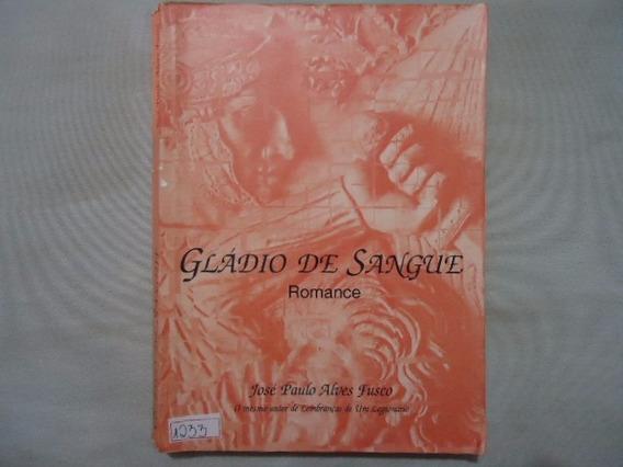 Livro Gládio De Sangue Romance N.1233 @@