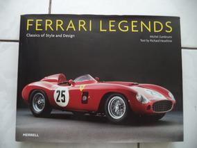 Livro Ilustrado Ferrari Legends Importado/automóveis Antigos