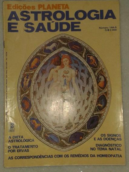 Astrologia E Saúde - Signos E Doenças ( Revista )