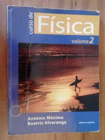 Curso De Física - Vol. 2 - Alvarenga E Máximo