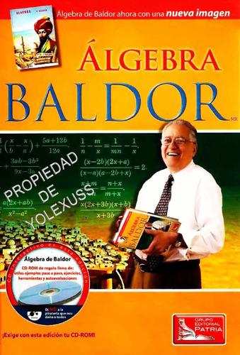 Colección  Baldor Algebra,aritmetica,geometria C/u 100