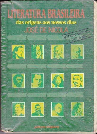 Literatura Brasileira Das Origens Aos Nossos Dias- J Nicolas