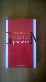 Poemas - Gregório De Matos (sem Mancha, Rasura Ou Anotação)
