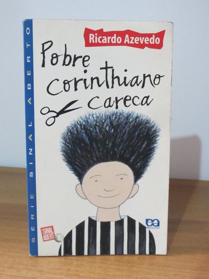 Livro Pobre Corinthiano Careca Ricardo Azevedo Corinthians
