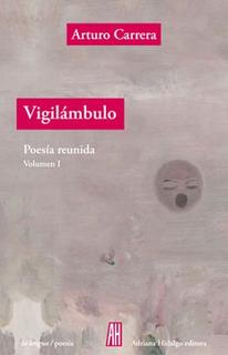 Vigilámbulo - Poesía Reunida - 3 Tomos, Carrera, Ed. Ah