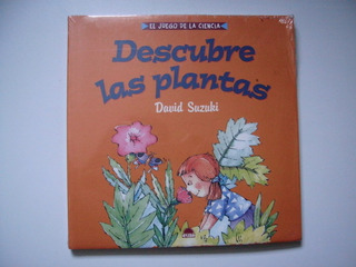 Descubre Las Plantas - El Juego De La Ciencia - David Suzuki