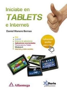 Libro Iníciate En Tablets E Internet Autor: Manero, Daniel P
