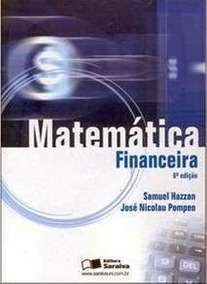 Livro Matemática Financeira 6ª Ed. (samuel Hazzan)