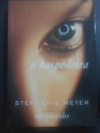 Livro A Hospedeira De Stephenie Meyer