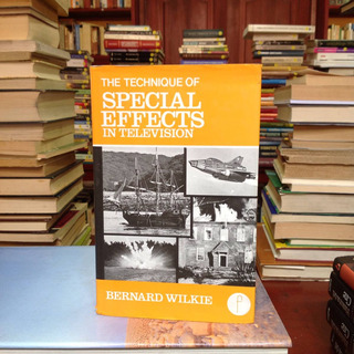 The Technique Of Specials Effects In Television. Ed. Focal.
