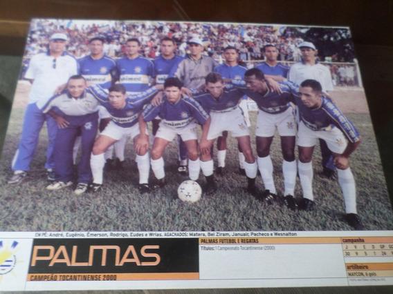 Poster Palmas Campeão Tocantins 2000 Placar 21 X 27 Cm