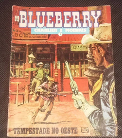 Faroeste Blueberry Charlier E Moebius Nº 1 Ed. Abril - 1990