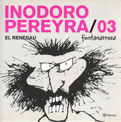 Libro: Inodoro Pereyra 03: El Renegau ( Fontanarrosa)