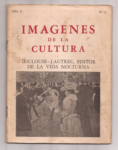 Imagenes De La Cultura Touluse-lautrec, Pintor Año 2 N 2