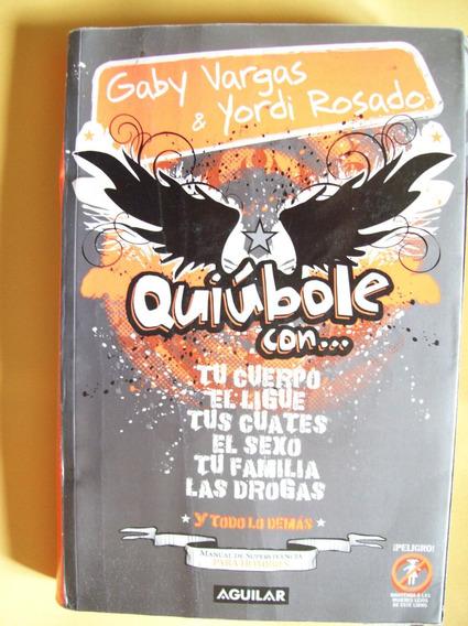 Quiubole- Gaby Vargas Y Yordi Rosado