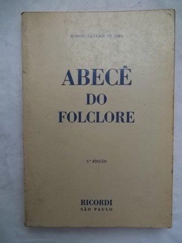 * Abecê Do Folclore - Rossini Tavares De Lima - Livro