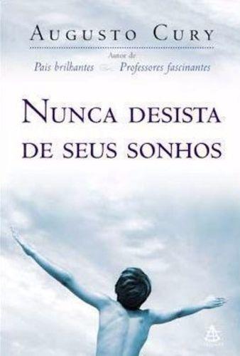 Livro Nunca Desista De Seus Sonhos Augusto Cury