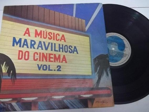 Lp Vinil - A Música Maravilhosa Do Cinema Vol.2 Coletanea