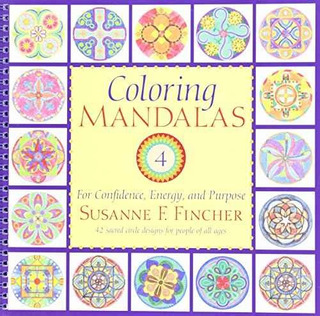 Mandalas Para Colorear 4: Para La Confianza De Energía Y Pro