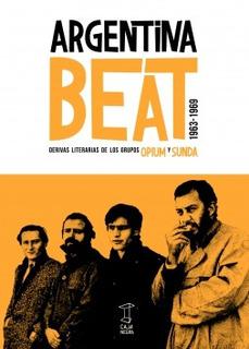 Argentina Beat 1963-1969, Opium Y Sunda, Ed. Caja Negra