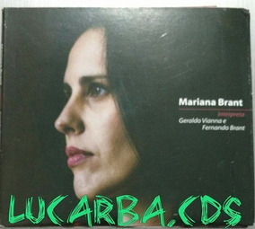 Cd - Mariana Brant - Interpreta Geraldo Vianna E F. Brant