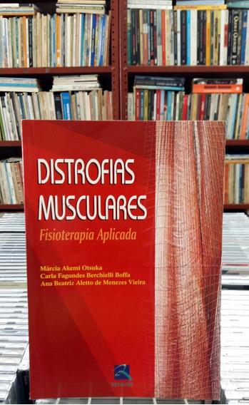 Distrofias Musculares Fisioterapia Aplicada Marcia Akemi Ots