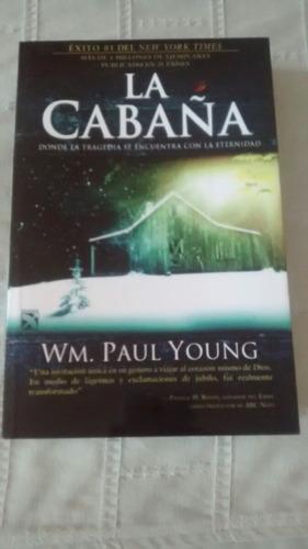 La Cabaña   /   Wm. Paul Young