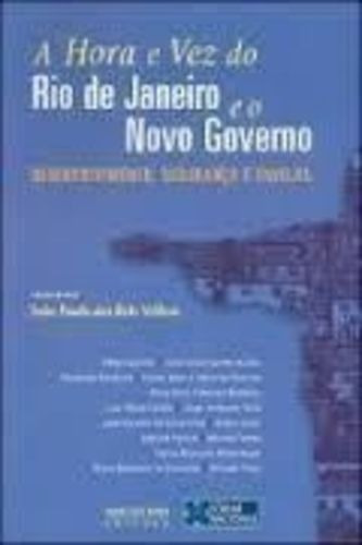 A Hora E A Vez Do Rio De Janeiro E O Novo Governo