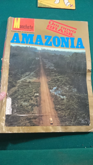Antiga Revista Manchete Amazonia Um Novo Brasil 1973