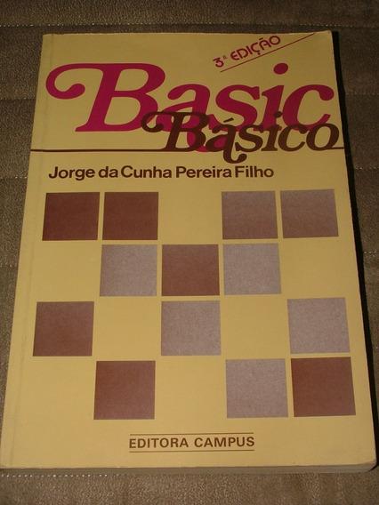 Basic Básico Jorge Da Cunha Pereira Filho