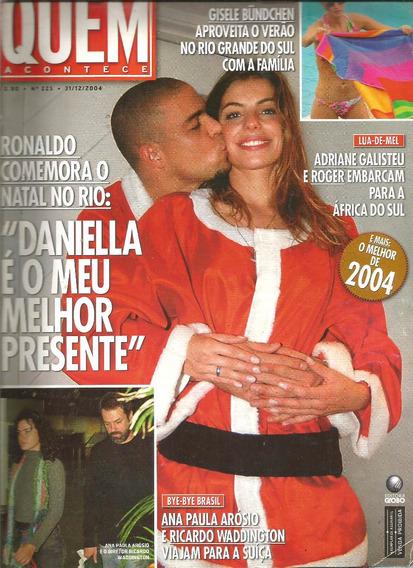 Revista Quem 225/2004 - Angélica - Pitty - Dicaprio - Sandy