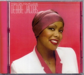 Cd Debbie Jacobs - High On Your Love (imp.)