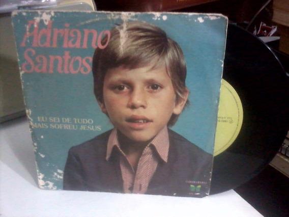 Compacto - Cpdv0122 - Adriano Santos - 1982 - Eu Sei De Tudo