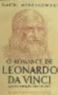 Livro O Romance De Leonardo Vinci Dmitri Merejkowski