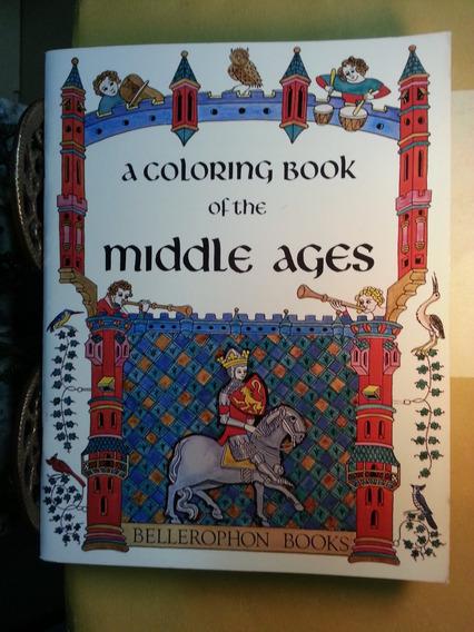 Antigo Raro Livro Para Colorir Cenas Da Idade Media Ano 1992
