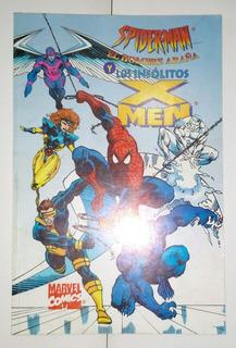Spiderman El Hombre Araña Y Los Insólitos X-men