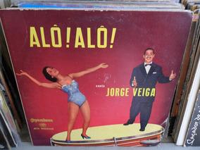 Lp Jorge Veiga Alô Alô
